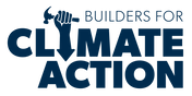 BUILDERS FOR CLIMATE ACTION